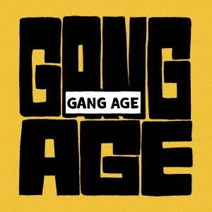 GANG AGE